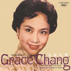 Hong Kong's Grace Chang Ge Lan Zhi Ge