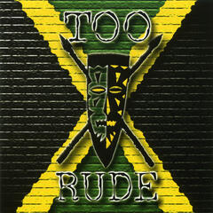 Too Rude