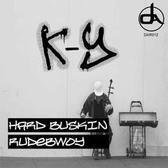 Hard Buskin/Rudebwoy