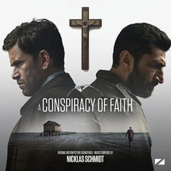 A Conspiracy of Faith (Original Motion Picture Soundtrack)