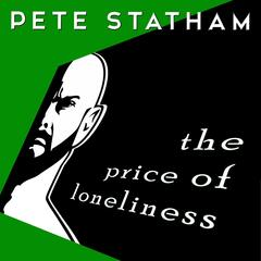 The Price of Loneliness