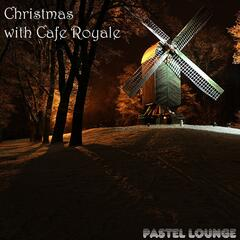 Christmas with Cafe Royale
