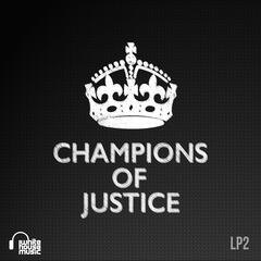 Champions of Justice LP2