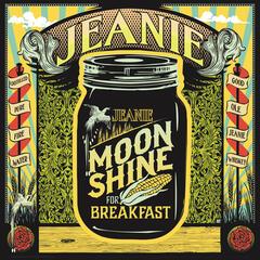 Moonshine for Breakfast