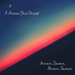 Inner Space / Outer Space