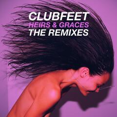Heirs & Graces (The Remixes)