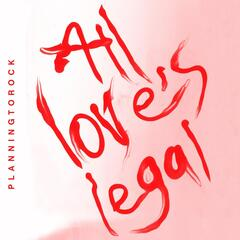 All Love's Legal (Remixes)