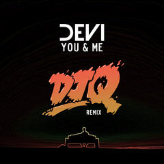 You & Me (Dj Q Remix)