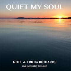 Quiet My Soul (Live Acoustic Sessions)