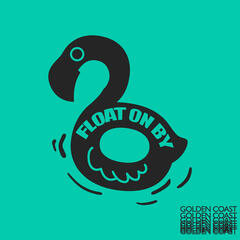 Float on By