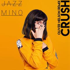 Crush (Oliver Nelson Remix)