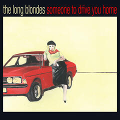 Someone To Drive You Home