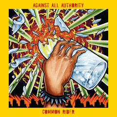 Against All Authority / Common Rider (Split)