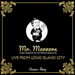 Mr Manners Live From Long Island City