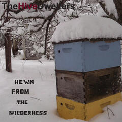 Hewn from the Wilderness