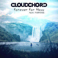 Forever For Now (feat. Furious)