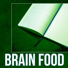 Brain Food - New Age Concentration Music, Relaxing Music for Reading, Piano & Flute Sounds to Increase Brain Power
