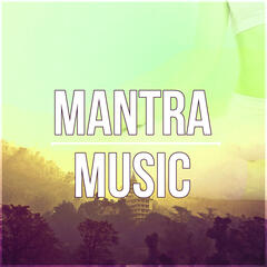 Mantra Music – Asian Zen, Relaxing Songs, Guided Imagery Music, Yoga Exercises, Spa and Massage, Natural White Noise, Sounds of Nature, Mindfulness Meditation