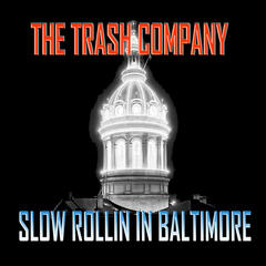 Slow Rollin in Baltimore