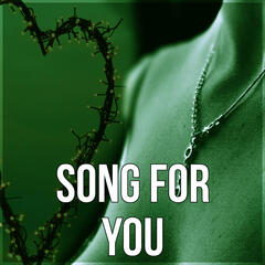 Song for You - Shades of Love, Sexy Songs, Happy Hour, Intimate Moments, Coktail Piano Bar, Dinner Party