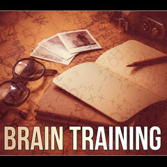 Brain Training - Calm Background Music for Homework, Brain Power, Relaxing Music, Exam Study, Music for The Mind