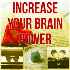 Increase Your Brain Power - Doing Homework, Brain Power, Music for Body Reading, Relaxing Music for Exam Study