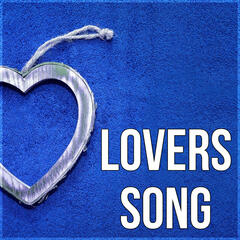Lovers Song - Sex and Love Erotic Massage, Making Love, Sex Playlist, Sexy Songs Music