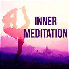 Inner Meditation - Music for Meditation, Relaxation, Massage Therapy, Ultimate Massage Relaxation