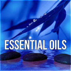 Essential Oils - Easy Listening, Nature Sounds, Calm Down, Bliss Spa, Time for Me