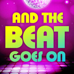 And the Beat Goes On - Hot Disco