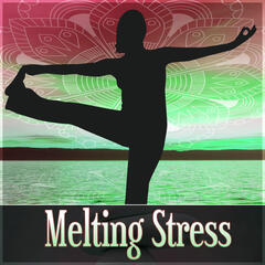 Melting Stress – Calm Day, Music and Pure Nature Sounds for Stress Relief, Background Music for Sensual Massage, New Age, Soothing Music, Harmony of Senses