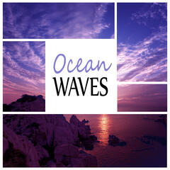 Ocean Waves - Time to Spa Music Background for Wellness, Massage Therapy, Nature Ocean Sounds, Mindfulness Meditation