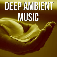 Deep Ambient Music – New Age Therapy, Bliss Spa, Healing Massage, Meditation, Pure Relaxation, Nature Sounds