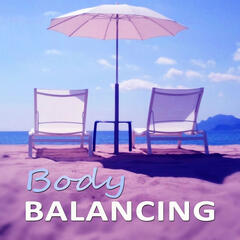 Body Balancing - Deep  Sleep, Massage, Peaceful Waves, Spa, Natural Music, Ambient Music, Harmony Music