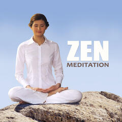 Zen Meditation – Free Your Spirit, Music for Healing Through Sound and Touch, Therapeutic Massage, Day Spa and Relaxation