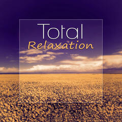 Total Relaxation - Piano Music, Take a Free Time, Soothing Piano Music Therapy, Health & Healing Relaxation