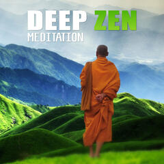 Deep Zen Meditation – New Age, Stress Relief, Soft Nature Sound, Peaceful Music Meditation, Calm Music for Ralaxation