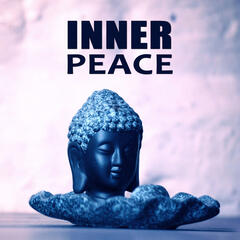 Inner Peace – Calm Music for Relax, Pure Nature Sounds, Chakra Meditation, Health Care, Relaxing Sounds for Serenity, Yoga Exercises