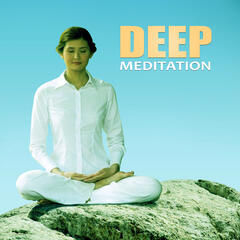 Deep Meditation - Music for Reiki, Relaxation Exercises, Sounds for Wellness, Yoga Meditation, Calm Music for Meditation