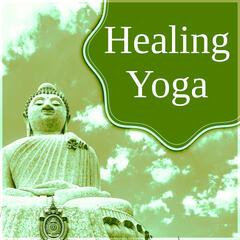 Healing Yoga – Yoga for You, Calming Music for Yoga Practice, Asian Zen Spa, Massage for Deep Sleep