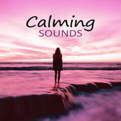 Calming Sounds – Deep Sounds for Relaxation, Therapy of Senses, Total Relax, Serenity, Stress Release, Ocean Waves Sounds