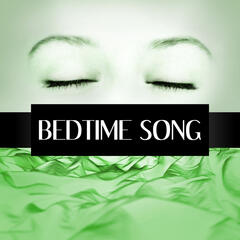 Bedtime Song – Calm and Quiet Dreams, Piano Music to Calm Down and Relax, Baby Lullabies for Deep Sleep, Soothing Piano