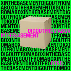 Dig Out from a Box In the Basement