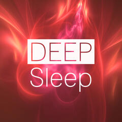 Deep Sleep - Music to Dream, Sweet Dreams, Calm Music for Meditation, Deep Sounds for Relaxation, Inspiring Nature Sounds