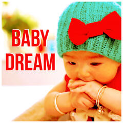 Baby Dream – Night Music, Baby Sleep, Bedtime Routine, Sleep Sounds, Lullaby, Soft Music for Sleep