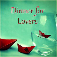 Dinner for Lovers – Best Background for Romantic  Dinner with Special Person, Ambient Piano Music for Wedding Anniversary, Love Songs for Honeymoon, Romantic Dinner, Intimate Moments