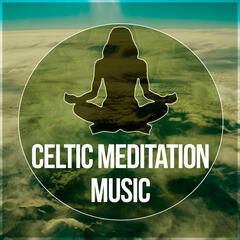 Celtic Meditation Music – Meditate In Peace, Sound Therapy for Stress Relief, In Harmony with Nature Sounds, Spa & Yoga, Chill Out Music