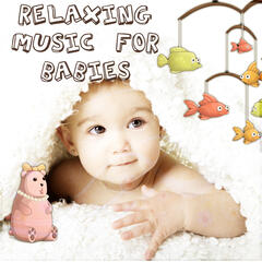 Relaxing Music for Babies – Total Relax, Cradle Song & Baby Lullaby, Fall Asleep, Calm Music for Nap