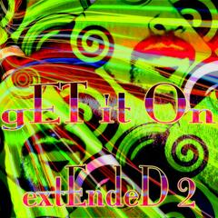 Get It On: Extended 2