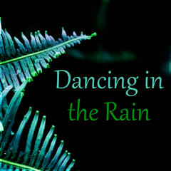 Dancing in the Rain - Ambient Music for Rest, Soothing Water Sound, Healing Sounds of Nature, Calming Rain Sounds
